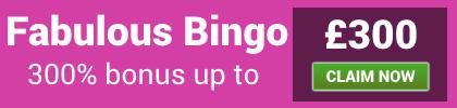fabulous bingo | 300 signup bonus | free bingo