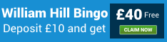 william hill bingo | £40 free signup