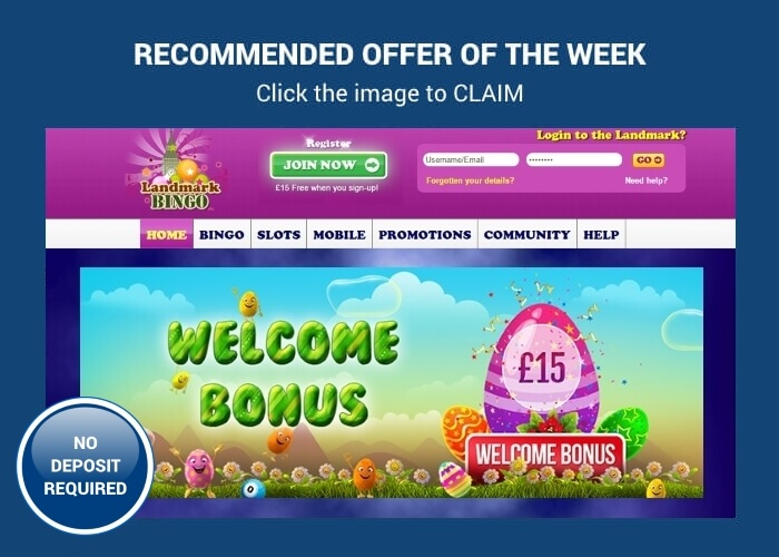 No Deposit Bonus – £15 Free at Landmark Bingo
