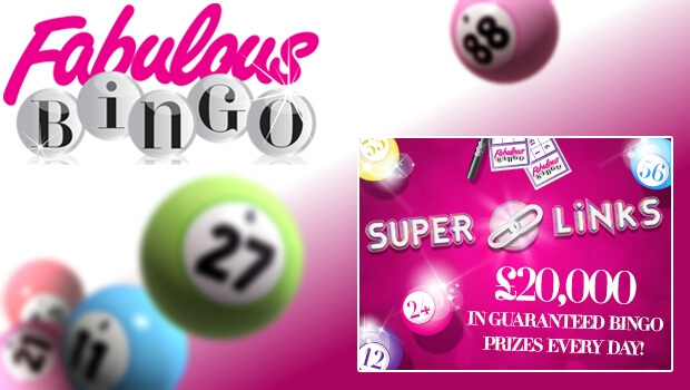 £20,000 in Daily Super Link Prize Money with Fabulous Bingo