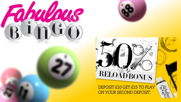 Get a 50% Reload Bonus with Fabulous Bingo