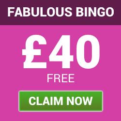 Fabulous Bingo | Get £40 Free Welcome Bonus