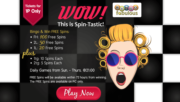 WIN up to 100 Free Spins at Bingo Fabulous