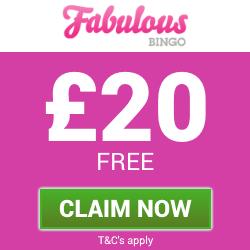 Fabulous Bingo | £20 Free Bingo Bonus