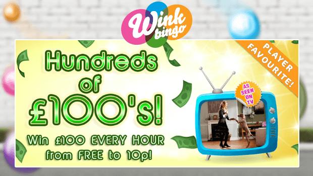 Wink Bingo | Hundreds of £100's