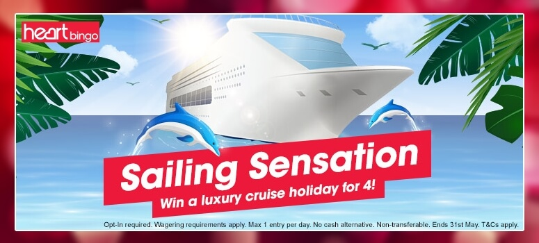 Heart Bingo | Win a luxury cruise for 4 - online bingo offers