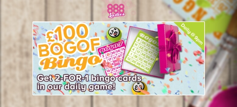 888 Ladies | BOGOF Bingo