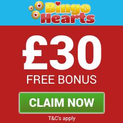 Bingo Hearts | £30 free bingo and slots bonuses