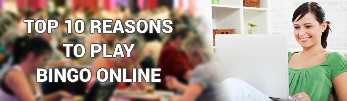 Top 10 Reasons to Play Bingo Onlinea