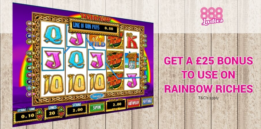 Rainbow Riches | Get a £25 Bonus at 888Ladies