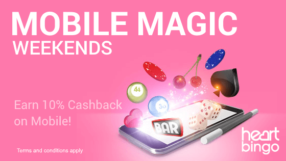 Heart Bingo | Mobile Magic Weekends